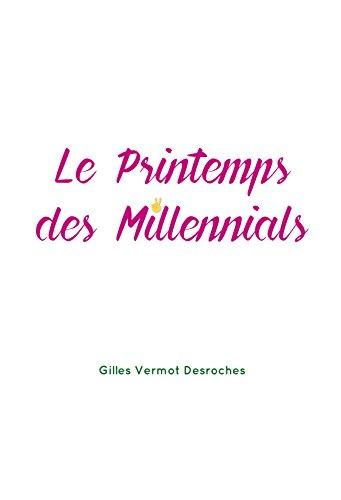 Le Printemps des Millenials (Sens) par Gilles Vermot Desroches