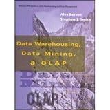 Data Warehousing, Data Mining, and OLAP by Alex Berson (1997-08-05)