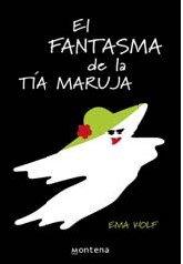 Fantasma de la tia maruja, el (Cajon Desa) por Ema Wolf