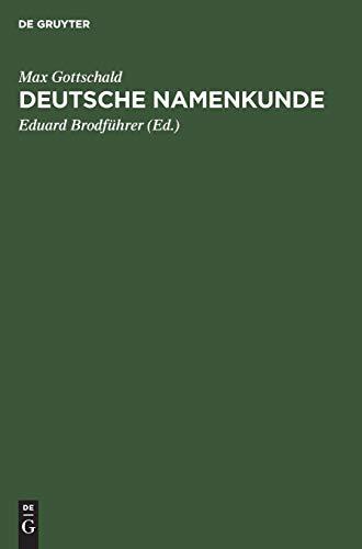 Deutsche Namenkunde: Unsere Familiennamen nach ihrer Entstehung und Bedeutung