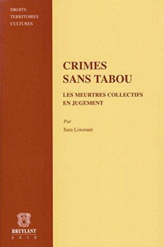Crimes sans tabou: Les meurtres collectifs en jugement