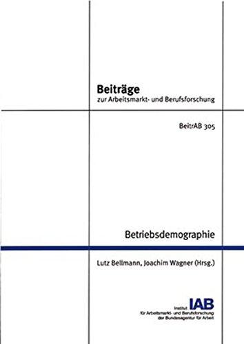Betriebsdemographie (Beiträge zur Arbeitsmarkt- und Berufsforschung)