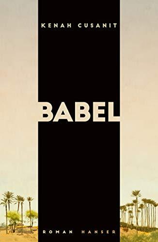 Buchseite und Rezensionen zu 'Babel: Roman' von Kenah Cusanit
