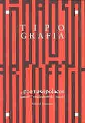 Tipografia, Poemas & Polacos