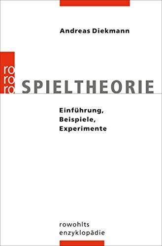 Spieltheorie: Einführung, Beispiele, Experimente (Spieltheorie)