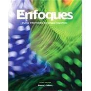 Enfoques: Curso Intermedio De Lengua Espanola por Jose A. Blanco