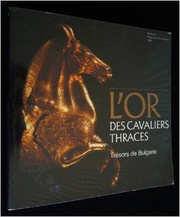L'Or des cavaliers thraces de Qubec) Palais de la civilisation (Montral ( 31 janvier 1989 )