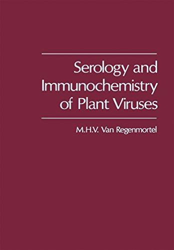 Serology and Immunochemistry of Plant Viruses (English Edition)