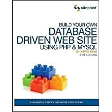 Build Your Own Database Driven Web Site Using PHP & MySQL 4th (forth) edition