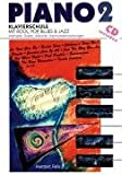 Piano, Bd.2, Klavierschule mit Rock, Pop, Blues und Jazz, m. CD-Audio