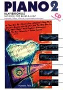 Piano, Bd.2, Klavierschule mit Rock, Pop, Blues und Jazz, m. CD-Audio
