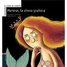 Marimar, la sierena gruñona (Buenos de cuento)
