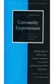 Community Empowerment: A Reader in Participation and Development (Experiences of Grassroots Development)
