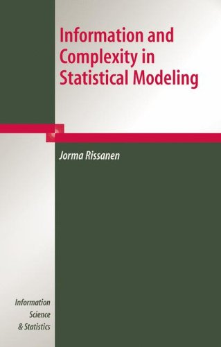 Information and Complexity in Statistical Modeling (Information Science and Statistics)