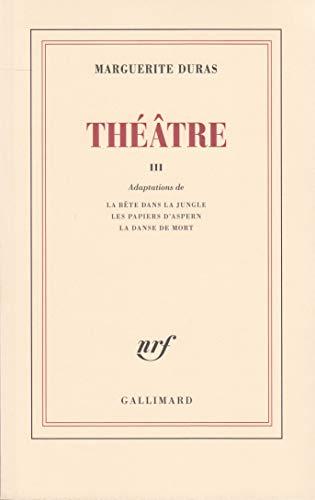 Théâtre, tome 3 par Marguerite Duras