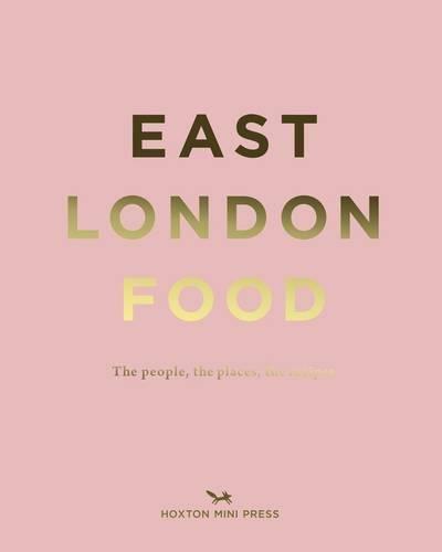 East London Food: The People, the Places, the Recipes(Modèle aléatoire