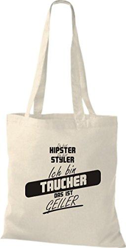 Shirtstown Stoffbeutel du bist hipster du bist styler ich bin Taucher das ist geiler natur
