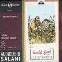 Gli sporcelli letto da Fabrizio De Giovanni. Audiolibro. 2 CD Audio. Ediz. integrale (Audiolibri) por Roald Dahl