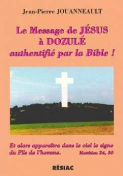 LE MESSAGE DE JESUS A DOZULE AUTHENTIFIE