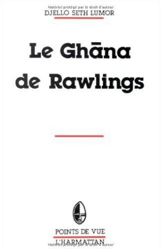 Le Ghana de Rawlings à travers la presse de langue française