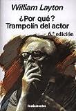 Por qué? : trampolín del actor by William Layton(2004-12-01)
