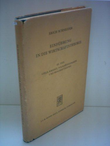 Einführung in die Wirtschaftstheorie, III. Teil: Geld, Kredit, Volkseinkommen und Beschäftigung
