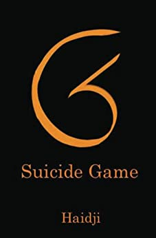SG - Suicide Game (English Edition) di [Haidji]