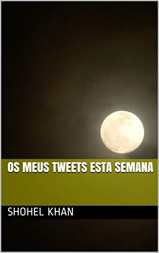 Os meus tweets esta semana (Galician Edition) por Shohel khan