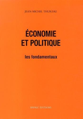 Économie et politique - les fondamentaux