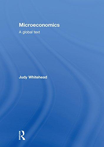 Microeconomics: A Global Text
