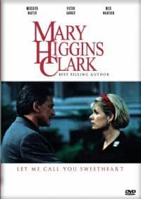Let Me Call You Sweetheart ( Mary Higgins Clark's Let Me Call You Sweetheart )