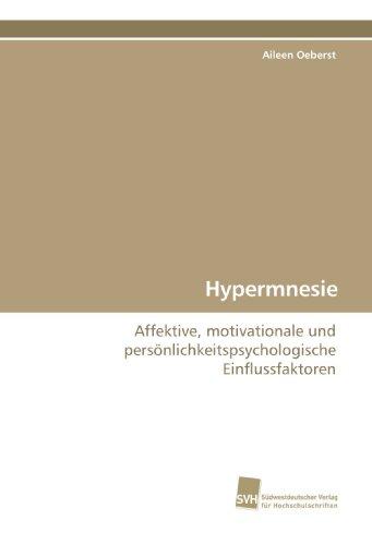 Hypermnesie: Affektive, motivationale und persönlichkeitspsychologische Einflussfaktoren