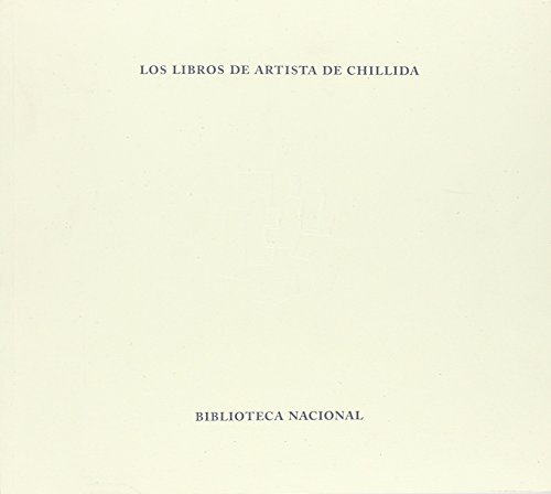 Los libros de artista de Chillida. Una constelación estética
