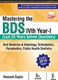 #9: Mastering the BDS IV Year - I: Last 25 Years Solved Questions