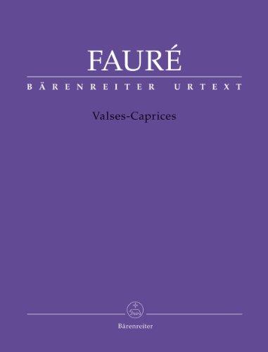 Valses-caprices | Fauré, Gabriel (1845-1924)