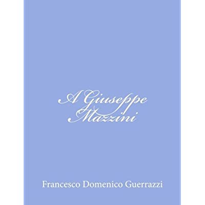 A Giuseppe Mazzini