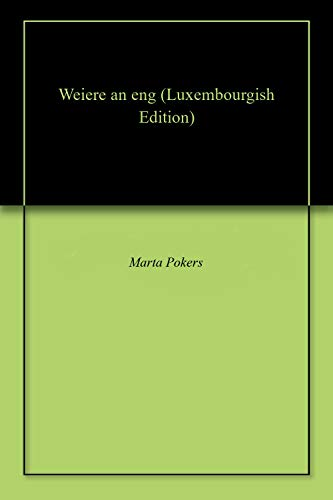 Weiere an eng (Luxembourgish Edition)