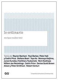 Lo ordinario (Compendios de Arquitectura Contemporánea)