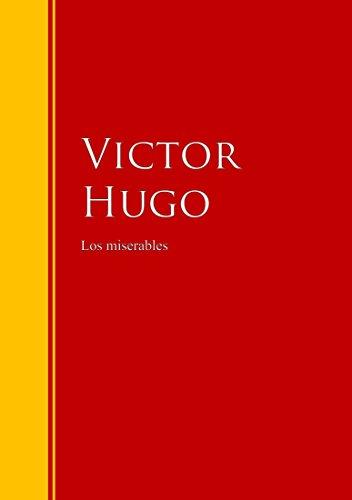 Los miserables: Biblioteca de Grandes Escritores eBook: Victor ...