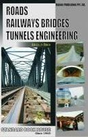 Roads, Railways Bridges and Tunnel Engg