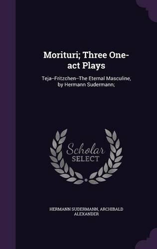 Morituri; Three One-Act Plays