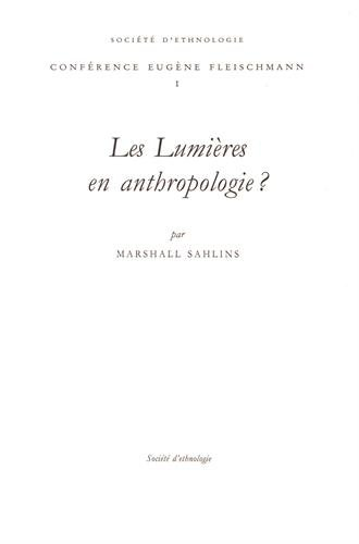 Les lumières en anthropologie