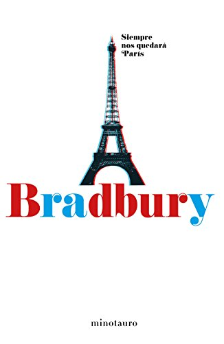 Siempre nos quedará París (Biblioteca Ray Bradbury)