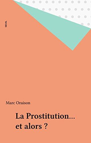 La Prostitution... et alors ?
