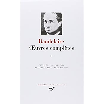 Baudelaire : Oeuvres Complètes, tome 2