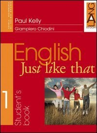 English just like that. Workbook. Per la Scuola media: 1