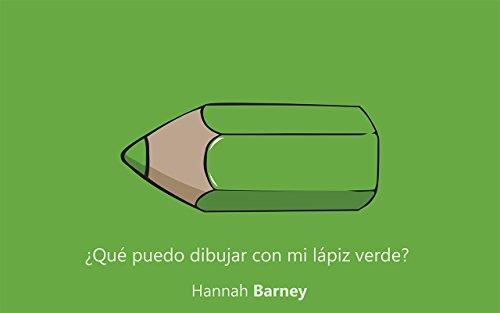 Mi primer libro: Qué puedo dibujar con mi lápiz verde?: (Educación ...