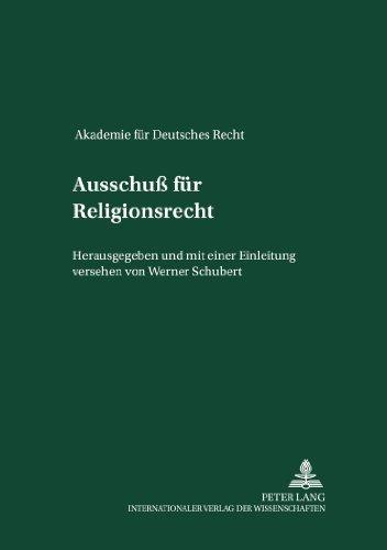 Ausschu???? f????r Religionsrecht: Nachtrag zu Band XIV (V????lkerrecht) (Akademie Fuer Deutsches Recht 1933 - 1945) (German Edition) by Akademie f????r Deutsches Recht (2003-03-07)