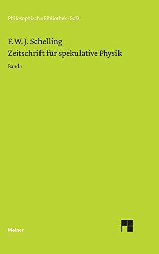 Zeitschrift für spekulative Physik. Bd. 1