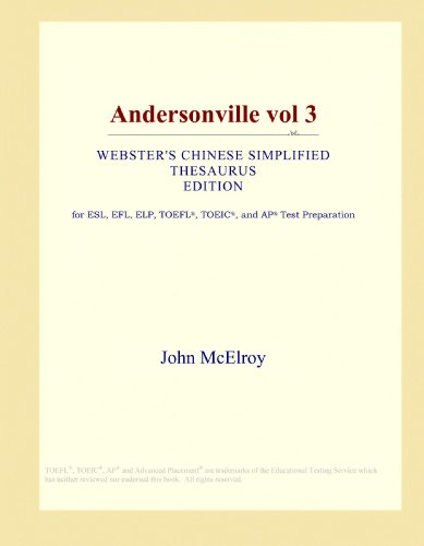 Andersonville vol 3 (Webster's Chinese Simplified Thesaurus Edition)